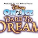 Disney On Ice Presents Dare to Dream ~ Orlando Ticket Giveaway