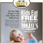 TooJay;s Kids Eat Free