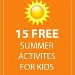 15 Free Summer Activities for Kids