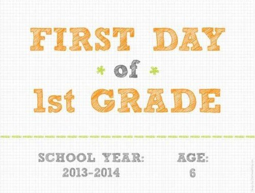 First Day of School Sign Printables