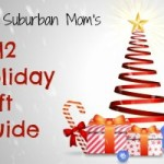 The Suburban Mom's 2012 Holiday Gift Guide