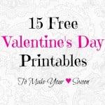 15 Free Valentine's Day Printables