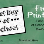 Last Day of School Free Printable
