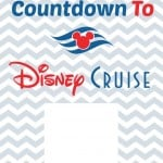 Countdown To Disney Cruise Free Printable