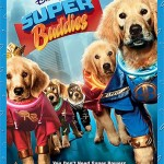 Save $7 on your purchase of Disney's Super Buddies Blu-ray Combo Pack