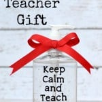 DIY Simple Teacher Gift – Keep Calm And Teach On