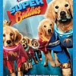 Disney's Super Buddies Are Out Of This World ~ Review