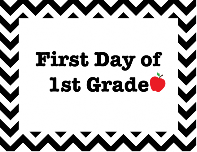 First Day of School Signs Free Printable