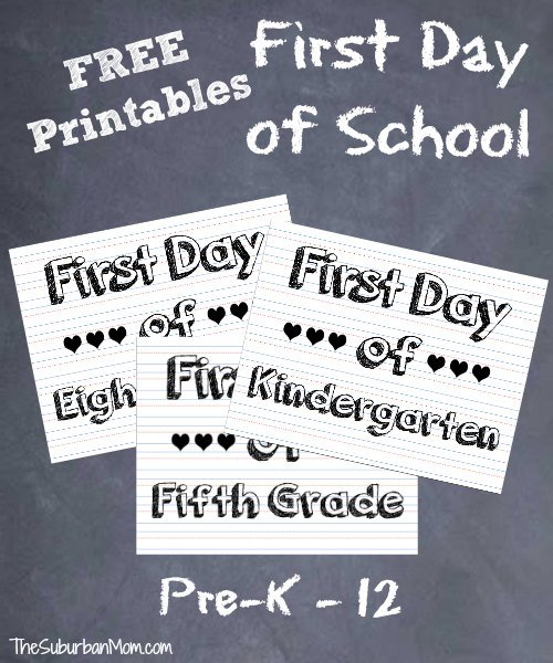 First Day Of School Sign Photo Ideas Free Printable Thesuburbanmom