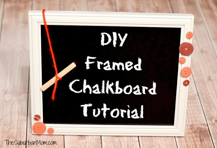 DIY Chalkboard Frame Tutorial - TheSuburbanMom