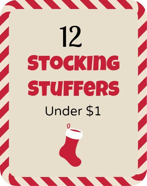 12 Stocking Stuffers Under $1