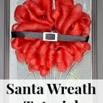 Santa Christmas Wreath Tutorial