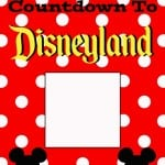 Countdown To Disneyland Free Printable