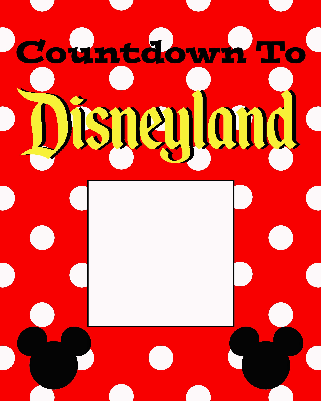 Countdown To Disneyland Free Printable - TheSuburbanMom