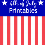 12 Free 4th of July Printables ~ Signs, Games, Banners & More