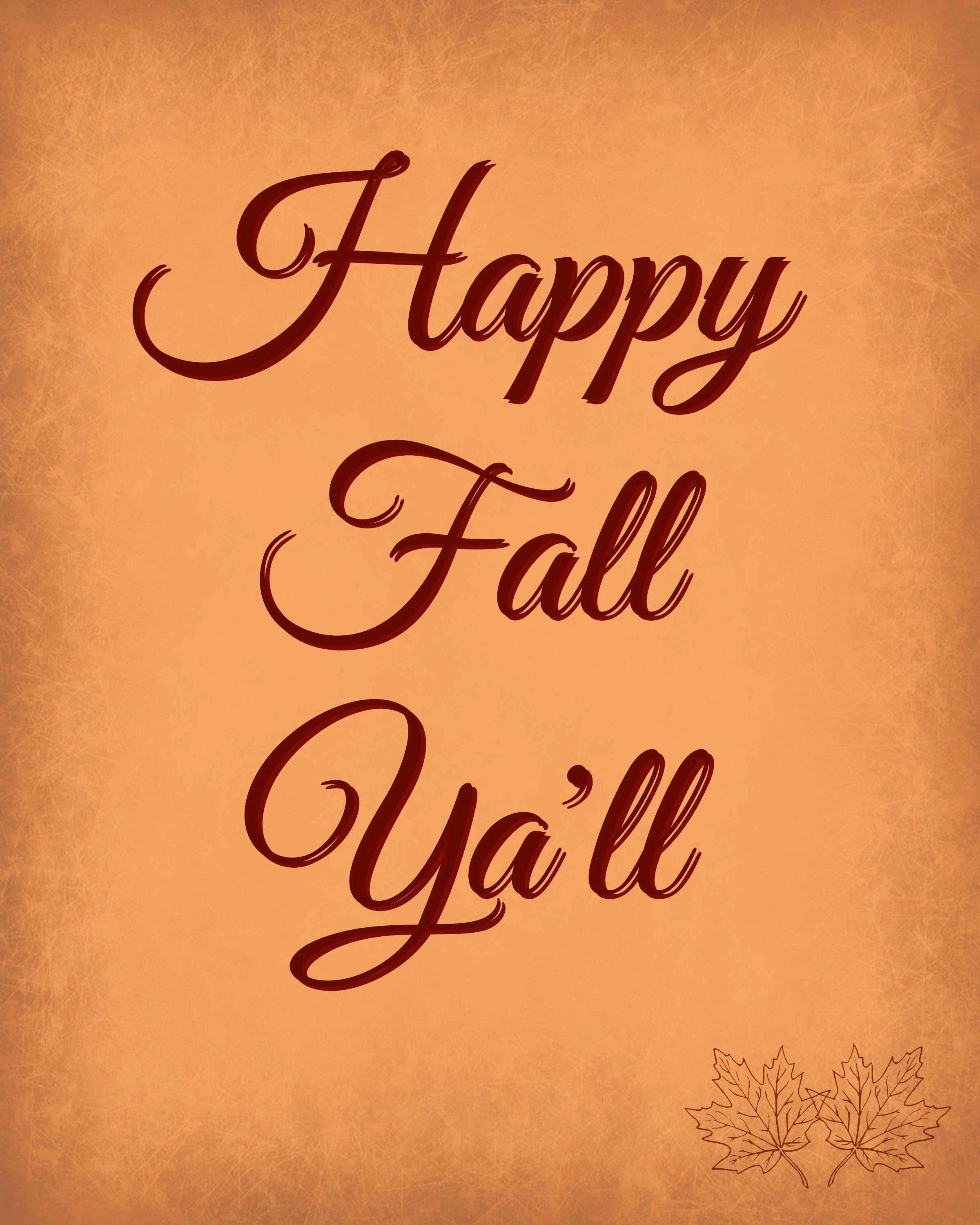 graphic regarding Happy Fall Yall Printable named 17 Absolutely free Drop Printable Signs and symptoms