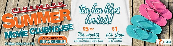 Cinemark Summer Movie Clubhouse 2015