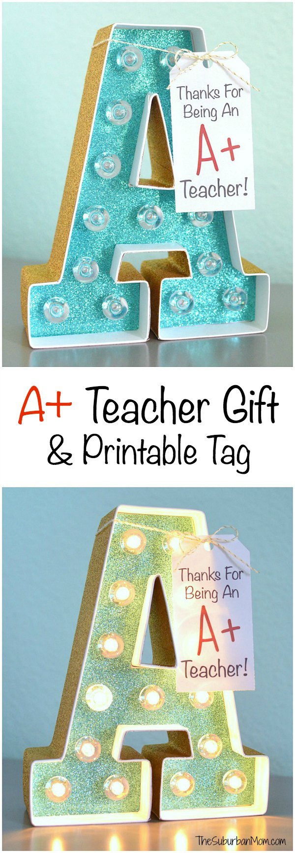A+ Teacher Gift and Printable Tag