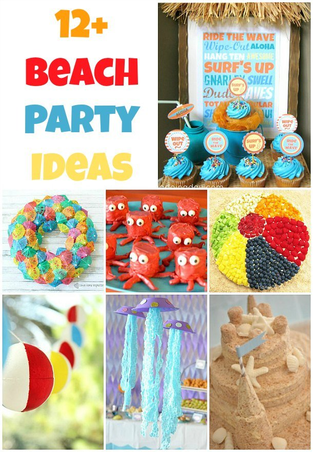 12 Beach Party Ideas