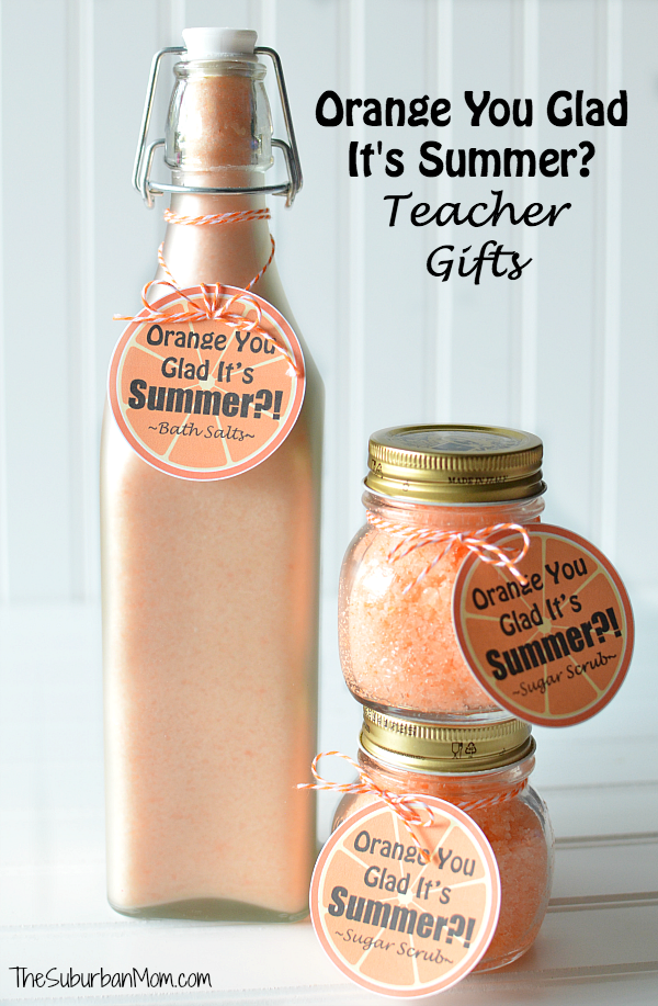 Orange You Glad It's Summer Teacher Gifts