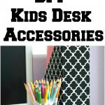 DIY Kids Desk Accessories