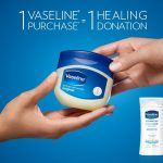 Learn How 1 Vaseline Purchase = 1 Healing Donation