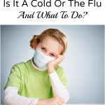 Is It A Cold Versus Flu And What To Do?