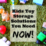 Kids Toy Storage Solutions You Need Now