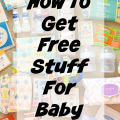 How To Get Free Baby Stuff New Moms!
