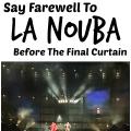 Say Farewell To La Nouba At Disney Springs