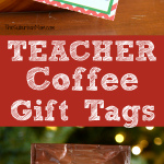 Coffee Teacher Gifts With Printable Gift Tags