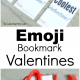 Emoji Bookmark Valentine's Day Cards