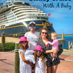 10 Tips For A Disney Cruise With Baby