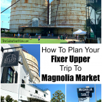 Plan Your Fixer Upper Trip Magnolia Market