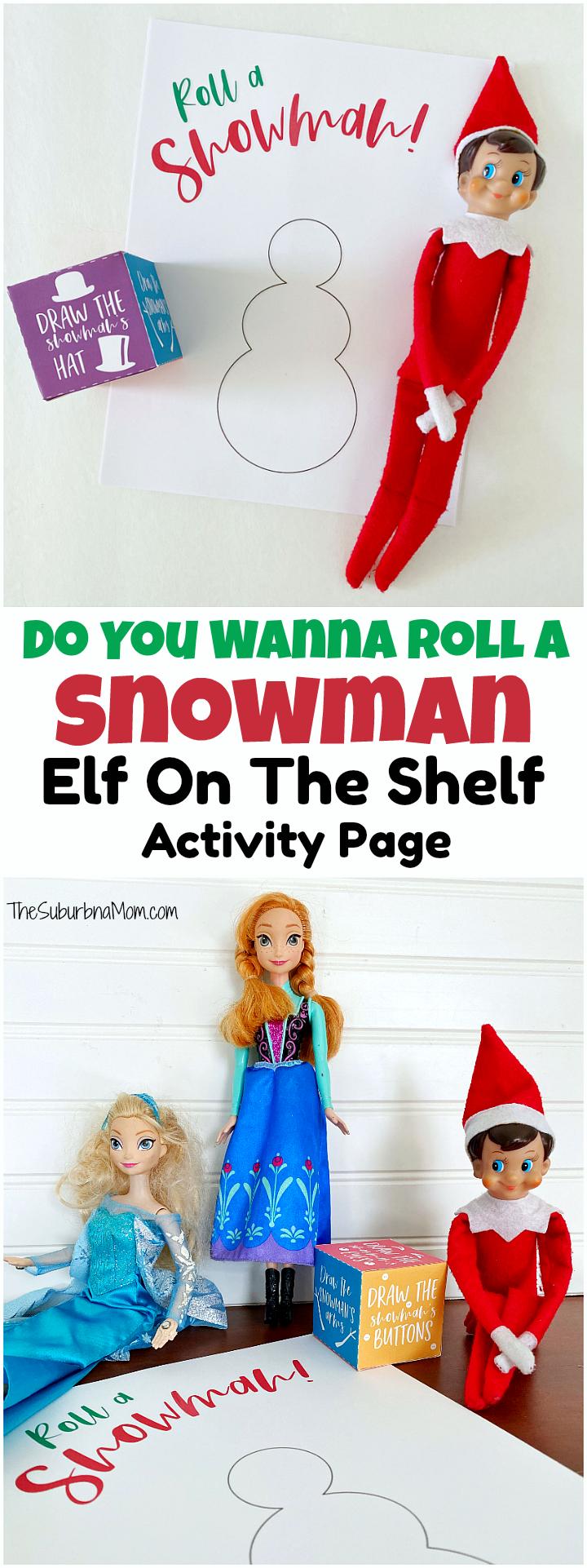 Elf On The Shelf Do You Wanna Roll A Snowman Printable