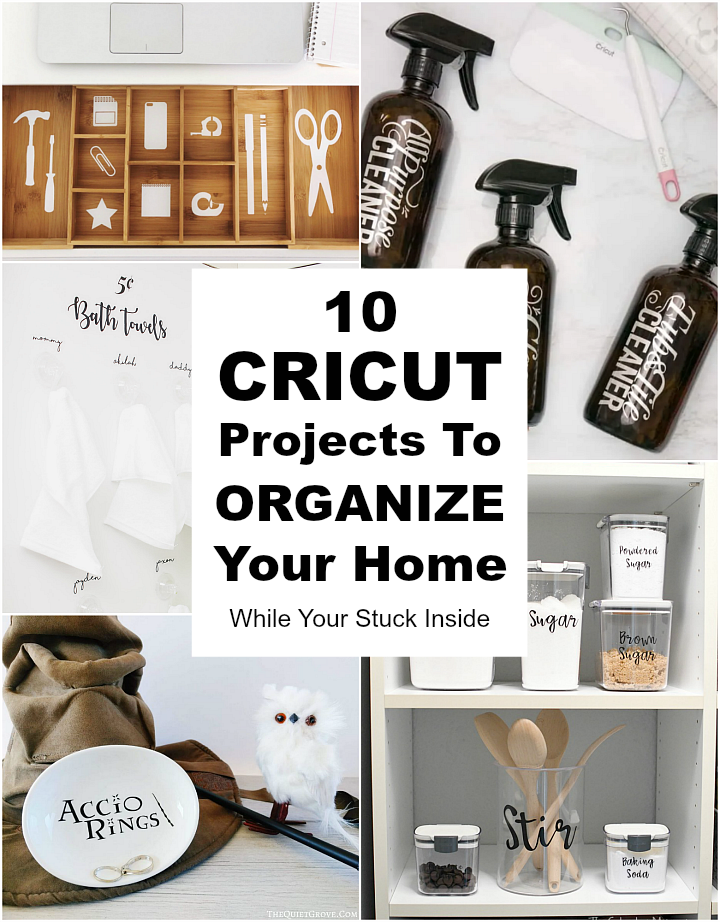 Cricut Projects To Organize Your Home