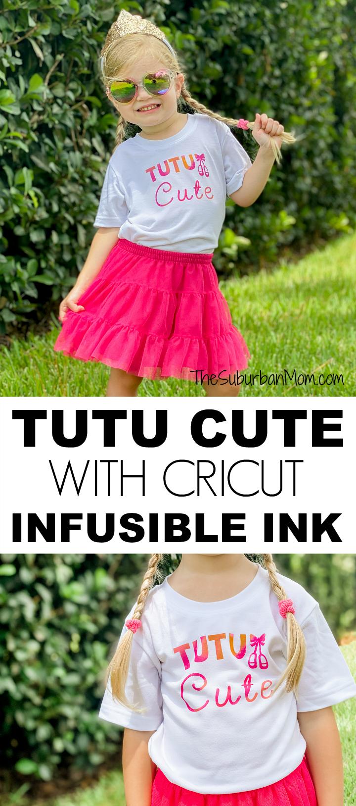 Tutu Cute Cricut Infusible Ink
