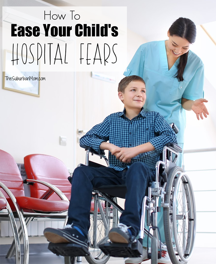 How To Ease Child's Hospital Fears