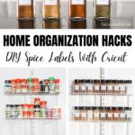 Home Organization Hacks DIY Spice Jar Labels Cricut