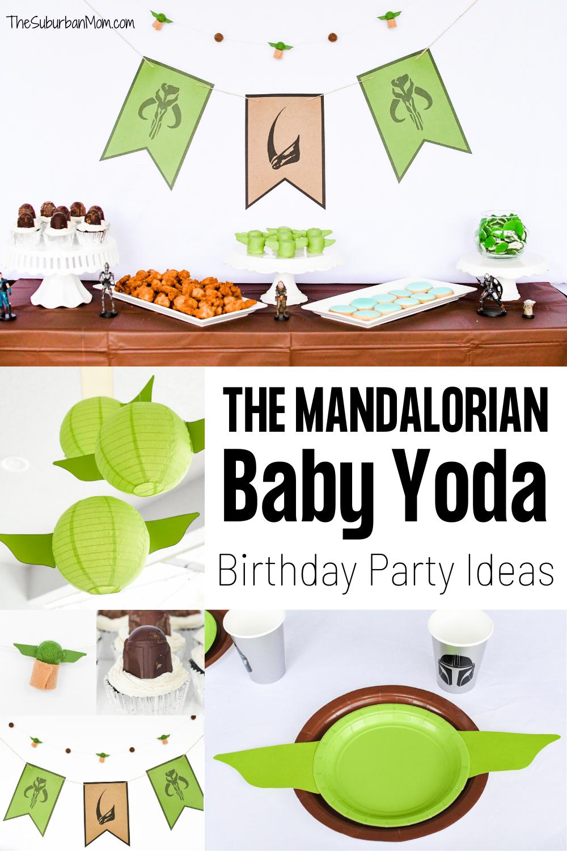 The Mandalorian Baby Yoda Birthday Party Ideas