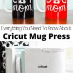 Ultimate Cricut Mug Press Tutorial