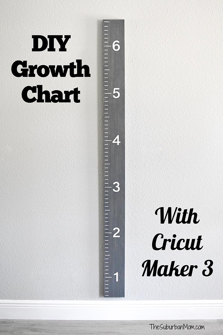 DIY Growth Chart With Cricut Maker 3